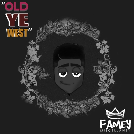 old ye west art-Famey